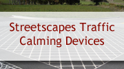 Streetscapes Traffic Calming Devices