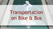 Transportation Bike and Bus
